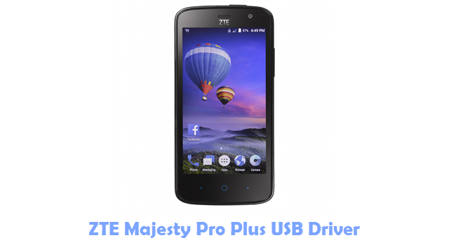 Download ZTE Majesty Pro Plus USB Driver