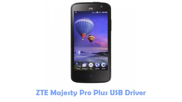 ZTE Majesty Pro Plus USB Driver
