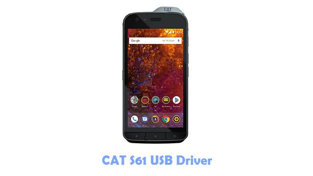 Download CAT S61 USB Driver