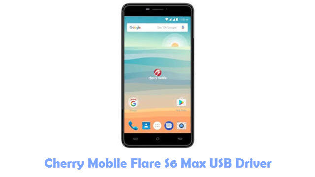 Download Cherry Mobile Flare S6 Max USB Driver