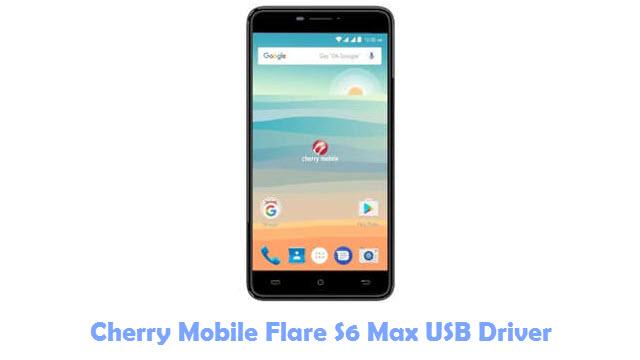 Download Cherry Mobile Flare S6 Max USB Driver