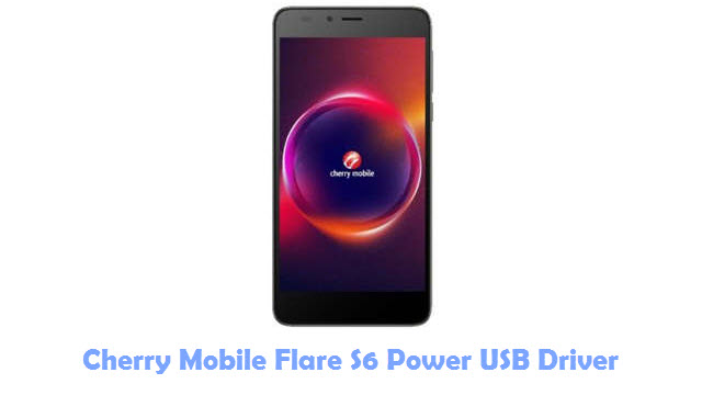 Download Cherry Mobile Flare S6 Power USB Driver