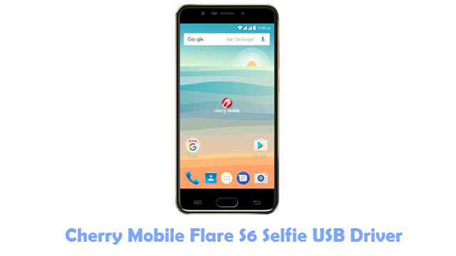 Download Cherry Mobile Flare S6 Selfie USB Driver
