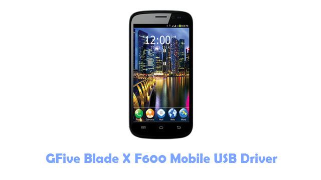 Download GFive Blade X F600 Mobile USB Driver