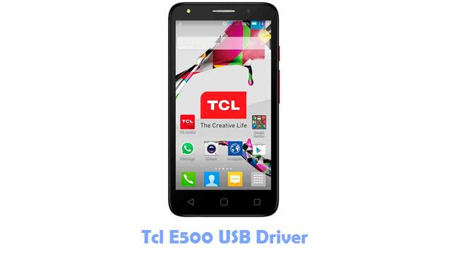 Tcl E500 USB Driver