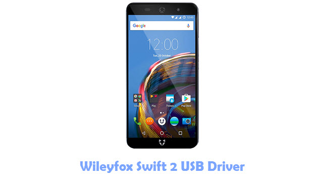 Download Wileyfox Swift 2 USB Driver