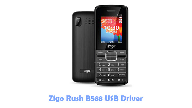Download Zigo Rush B588 USB Driver