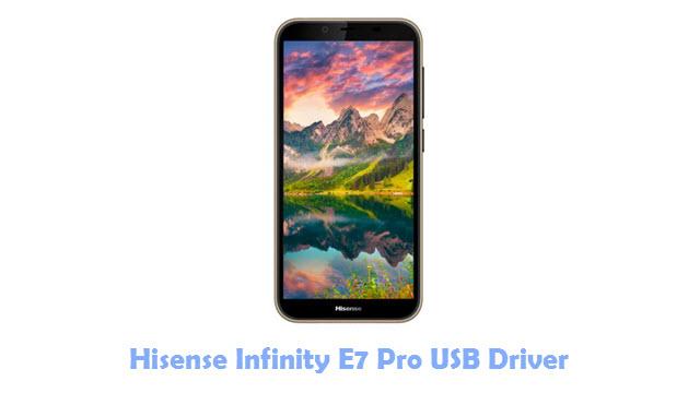 Download Hisense Infinity E7 Pro USB Driver