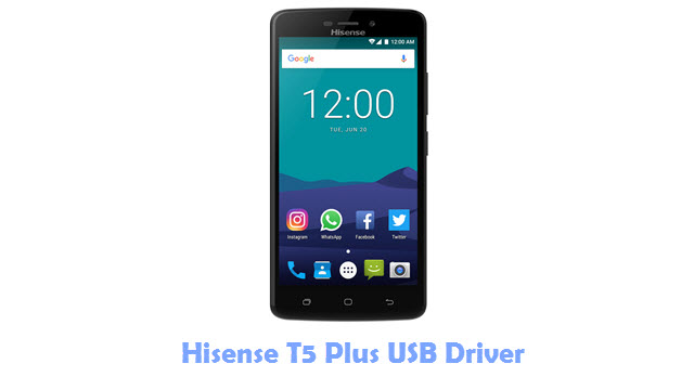 Download Hisense T5 Plus USB Driver