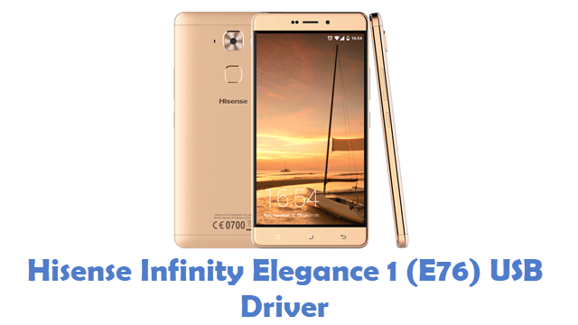 Hisense Infinity Elegance 1 (E76) USB Driver