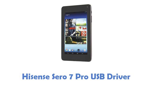 Hisense Sero 7 Pro USB Driver