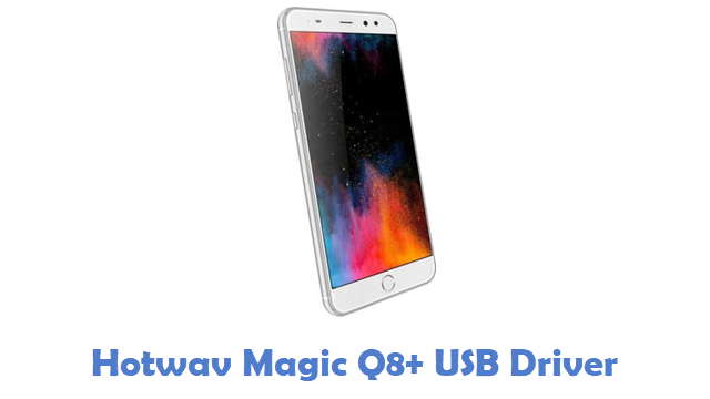 Hotwav Magic Q8+ USB Driver