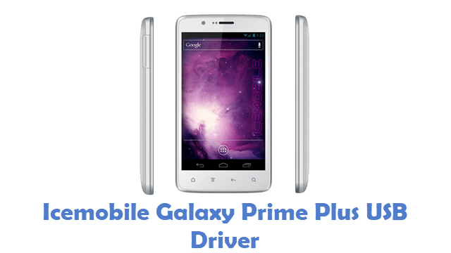Icemobile Galaxy Prime Plus USB Driver