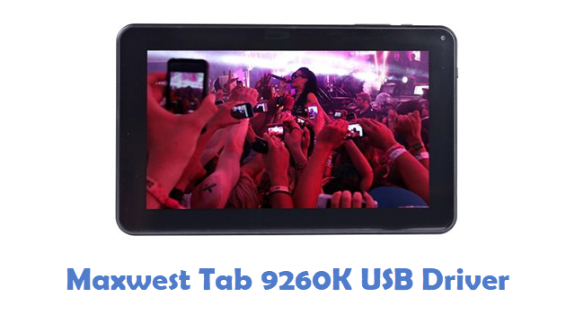 Maxwest Tab 9260K USB Driver
