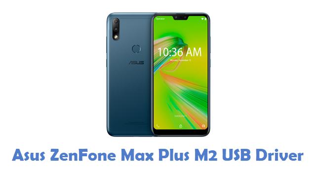 Asus ZenFone Max Plus M2 USB Driver