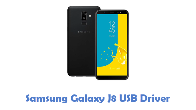 Samsung Galaxy J8 USB Driver