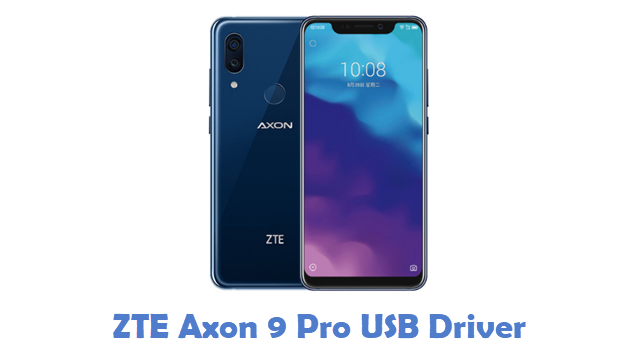 ZTE Axon 9 Pro USB Driver