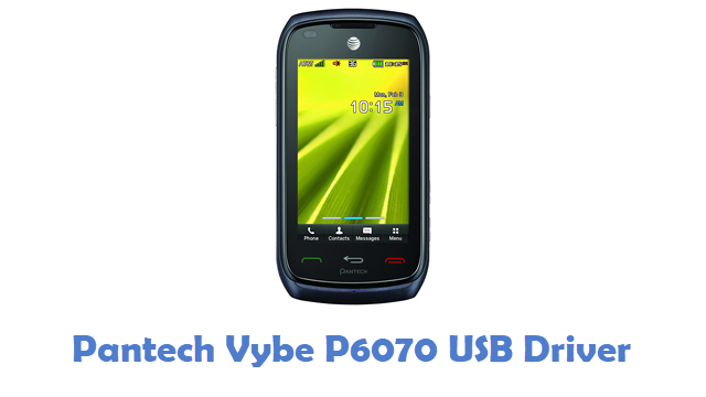 Pantech Vybe P6070 USB Driver