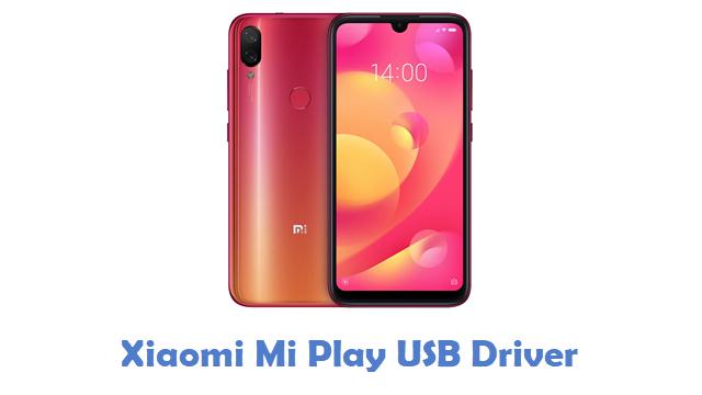 Xiaomi Mi Play USB Driver