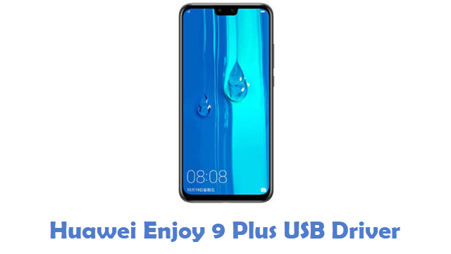 Huawei Enjoy 9 Plus USB Driver