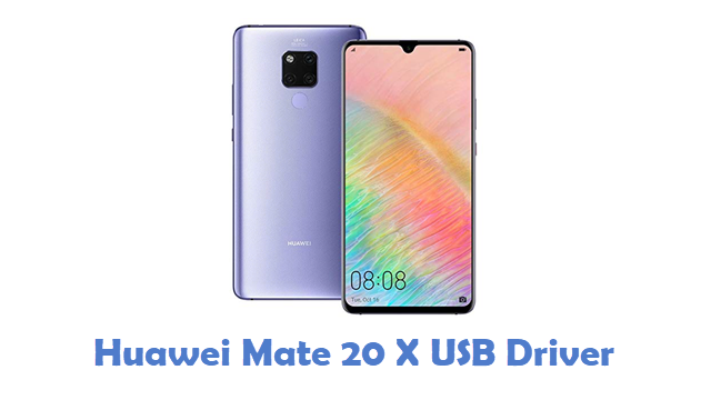 Huawei Mate 20 X USB Driver