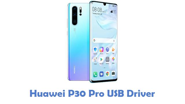 Huawei P30 Pro USB Driver