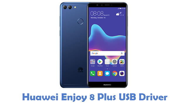 Huawei Enjoy 8 Plus USB Driver