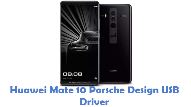 Huawei Mate 10 Porsche Design USB Driver