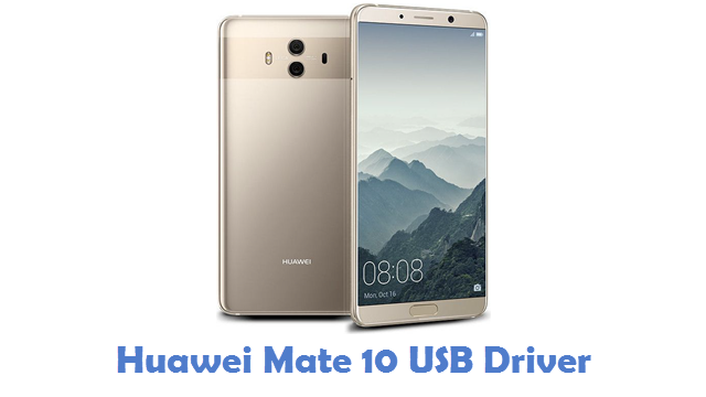 Huawei Mate 10 USB Driver
