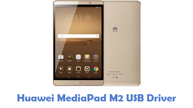 Huawei MediaPad M2 USB Driver
