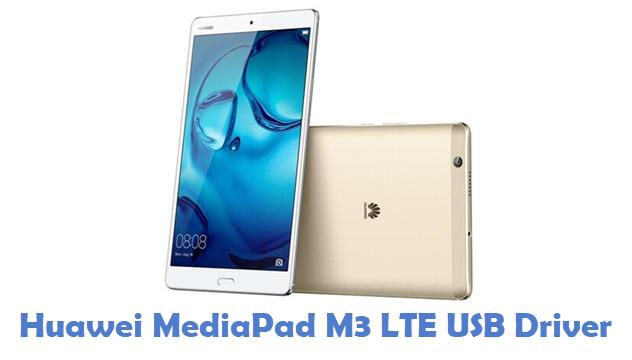 Huawei MediaPad M3 LTE USB Driver