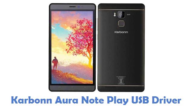 Karbonn Aura Note Play USB Driver