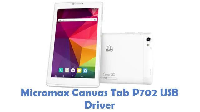 Micromax Canvas Tab P702 USB Driver