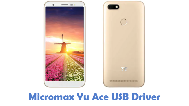 Micromax Yu Ace USB Driver