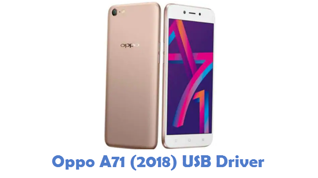 Oppo A71 (2018) USB Driver