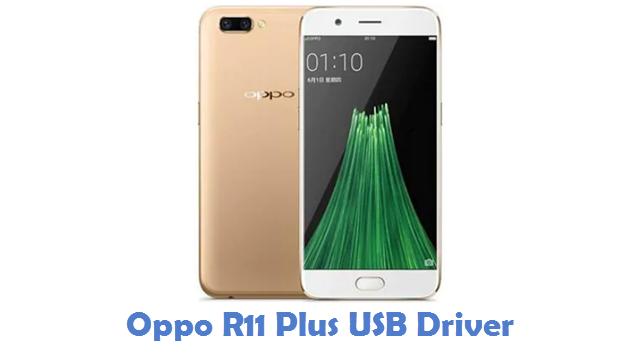 Oppo R11 Plus USB Driver