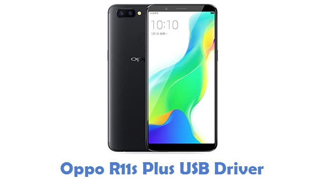 Oppo R11s Plus USB Driver
