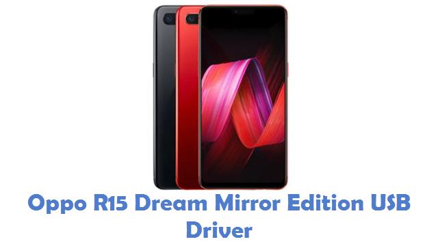 Oppo R15 Dream Mirror Edition USB Driver