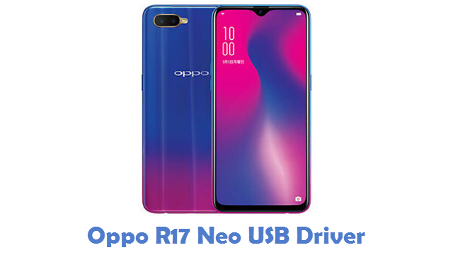 Oppo R17 Neo USB Driver