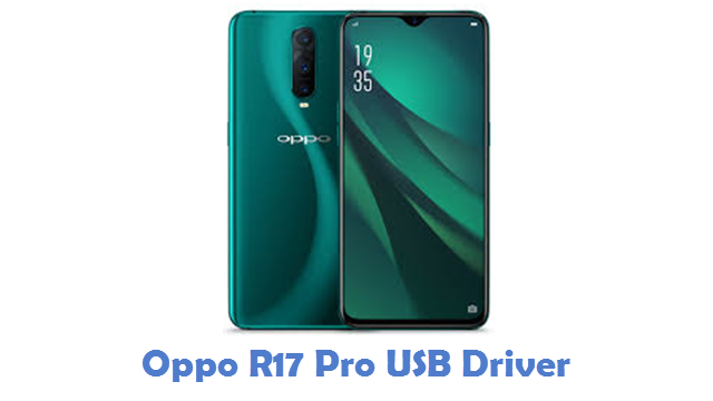 Oppo R17 Pro USB Driver