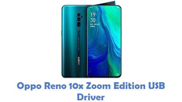 Oppo Reno 10x Zoom Edition USB Driver