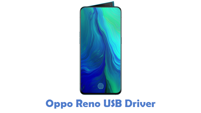 Oppo Reno USB Driver
