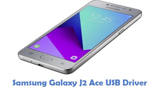 Samsung Galaxy J2 Ace USB Driver