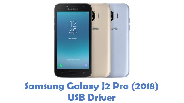 Samsung Galaxy J2 Pro (2018) USB Driver