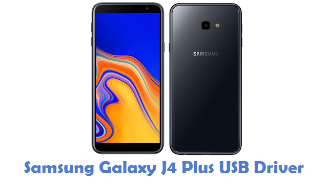 Samsung Galaxy J4 Plus USB Driver