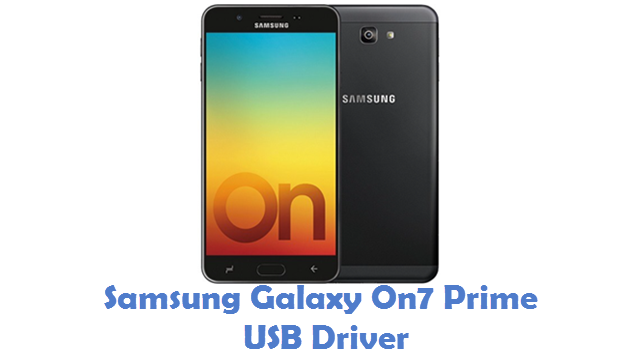 Samsung Galaxy On7 Prime USB Driver