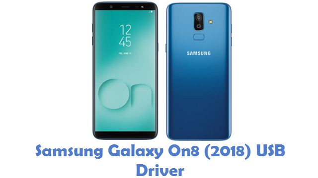 Samsung Galaxy On8 (2018) USB Driver