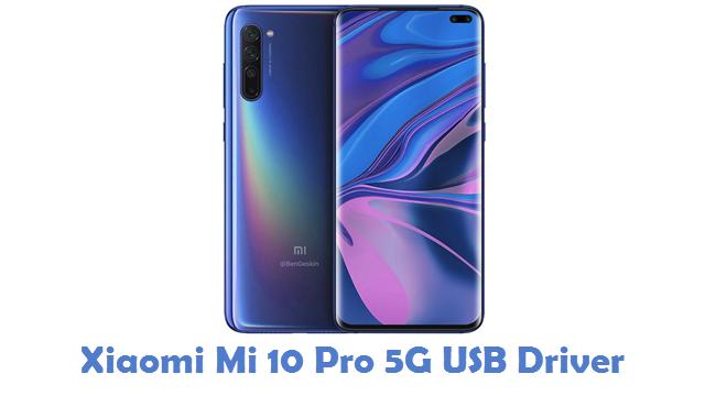 Xiaomi Mi 10 Pro 5G USB Driver