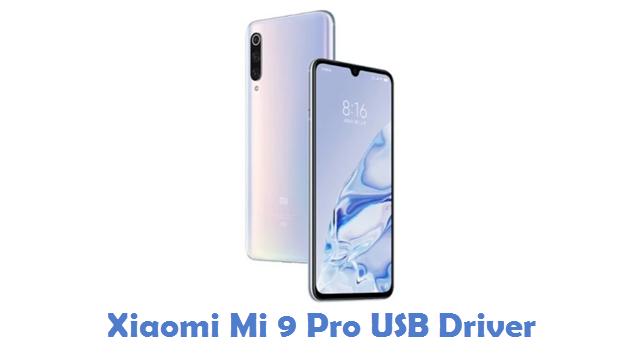 Xiaomi Mi 9 Pro USB Driver