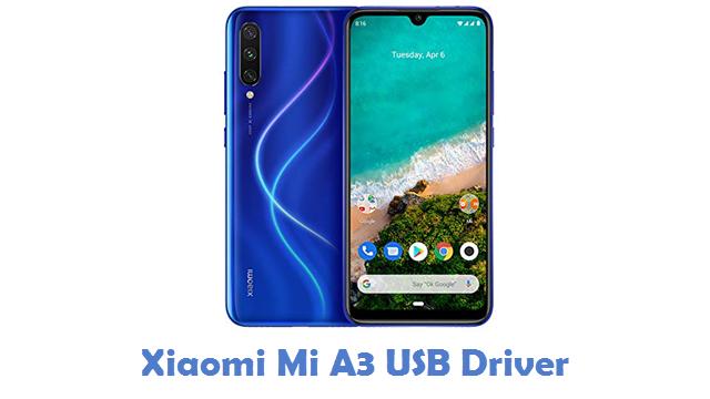 Xiaomi Mi A3 USB Driver